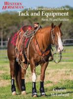 The Horseman's Guide to Tack and Equipment