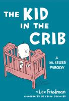 The Kid in the Crib