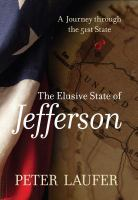 The elusive state of Jefferson : a journey through the 51st state