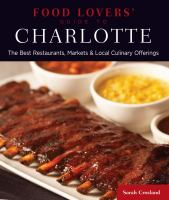 Food Lovers' Guide to Charlotte