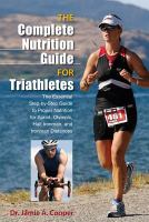 The Complete Nutrition Guide for Triathletes