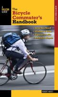 The Bicycle Commuter's Handbook