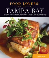 Food Lovers' Guide to Tampa Bay