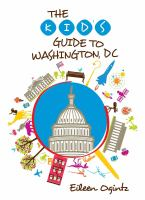 The Kid's Guide to Washington, D.C