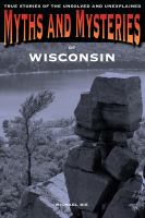 Myths and Mysteries of Wisconsin