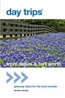 Day Trips From Dallas & Fort Worth