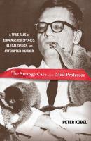 The Strange Case of the Mad Professor