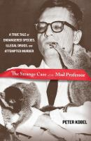 The Strange Case of the Mad Professor