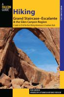 Hiking Grand Staircase-Escalante & The Glen Canyon Region, 2nd