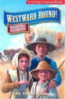 Westward Bound!