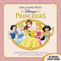 Sing-along With Disney's Princesses
