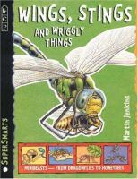 Wings, Stings, and Wriggly Things