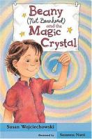 Beany (not Beanhead) and the Magic Crystal
