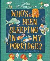 Who's Been Sleeping in My Porridge?