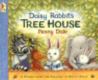Daisy Rabbit's Tree House