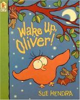 Wake Up, Oliver!