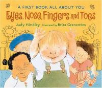Eyes, Nose, Fingers and Toes