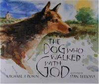 The Dog Who Walked With God