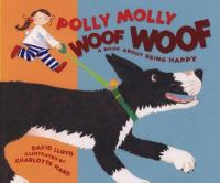 Polly Molly Woof Woof