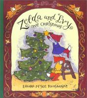 Zelda and Ivy One Christmas