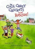 The Cool Crazy Crickets to the Rescue!