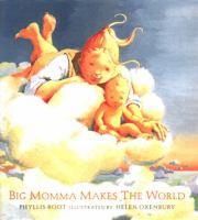 Big Momma Makes the World
