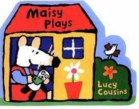 Maisy Plays