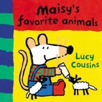 Maisy's Favorite Animals