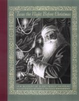 'Twas the Night Before Christmas Or, Account of A Visit From St. Nicholas