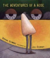 The Adventures of A Nose