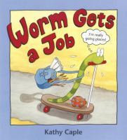 Worm Gets A Job