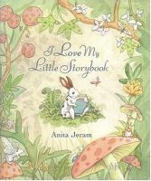 I Love My Little Storybook