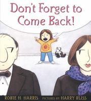 Don't Forget to Come Back!