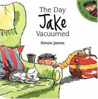 The Day Jake Vacuumed