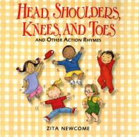 Head, Shoulders, Knees, and Toes and Other Action Rhymes