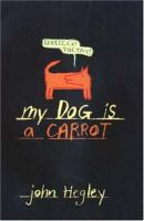 My Dog Is A Carrot