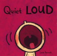 Quiet, Loud