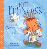 Kitty Princess and the Newspaper Dress
