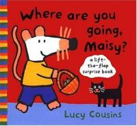 Where Are You Going, Maisy?