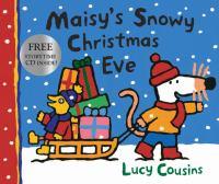 Maisy's Snowy Christmas Eve