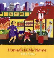 Hannah Is My Name