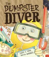 The Dumpster Diver / Janet S. Wong ; Illustrated by David Roberts