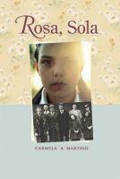 Rosa, Sola