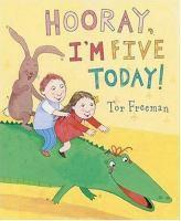 Hooray, I'm Five Today!