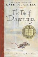 Junior Book Club Kit : The Tale of Despereaux : Being the Story of A Mouse, A Princess, Some Soup, and A Spool of Thread