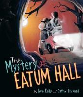 The Mystery of Eatum Hall