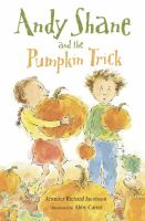 Andy Shane and the Pumpkin Trick