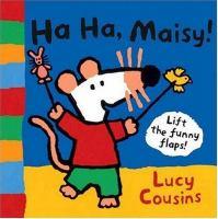 Ha Ha, Maisy!