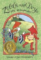Zelda and Ivy, the Runaways / Laura McGee Kvasnosky