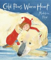 Cold Paws, Warm Heart